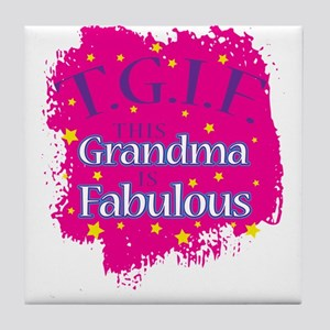 TGIF This Grandma is Fabulous Tile Coaster