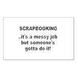 Scrapbooking - Messy Job - Di Rectangle Sticker 5