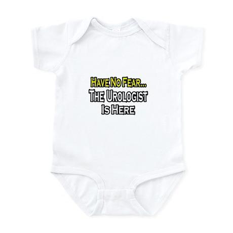 """Have No Fear...Urologist"" Infant Bodysuit"