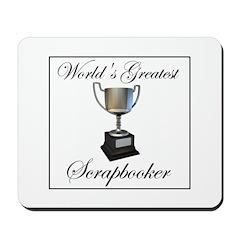 World's Greatest Scrapbooker Mousepad