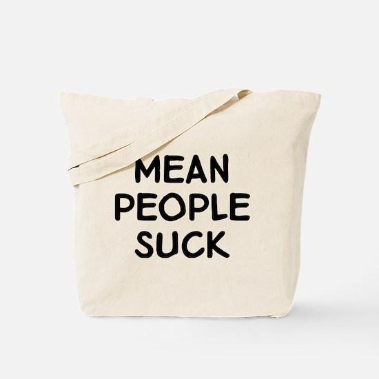 Mean People Tote Bag