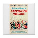 "Coaster - ""My Life Loves G'wich Village"""
