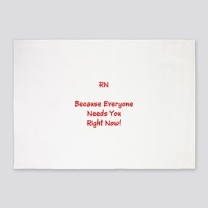 Funny RN Nurse Means Right Now 5'x7'Area Rug