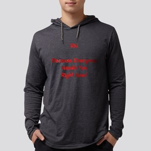 Funny RN Nurse Means Right Now Long Sleeve T-Shirt