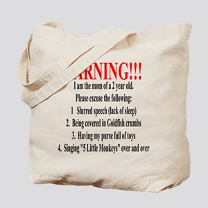 Mom's Warning Tote Bag