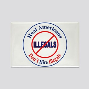 Don't Hire Illegals Rectangle Magnet