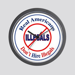 Don't Hire Illegals Wall Clock