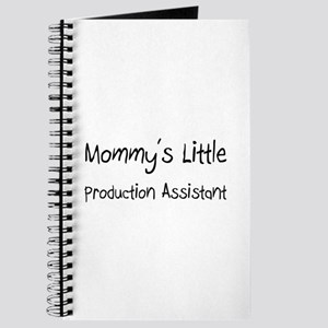 Mommy's Little Production Assistant Journal