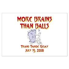 More Brains Than Balls Large Poster