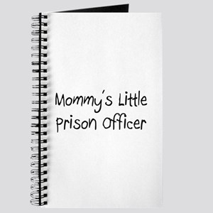 Mommy's Little Prison Officer Journal