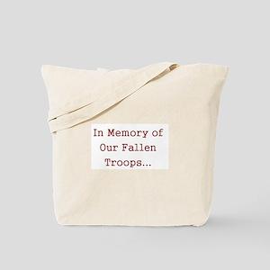 In Memory of Our Fallen Troops Tote Bag