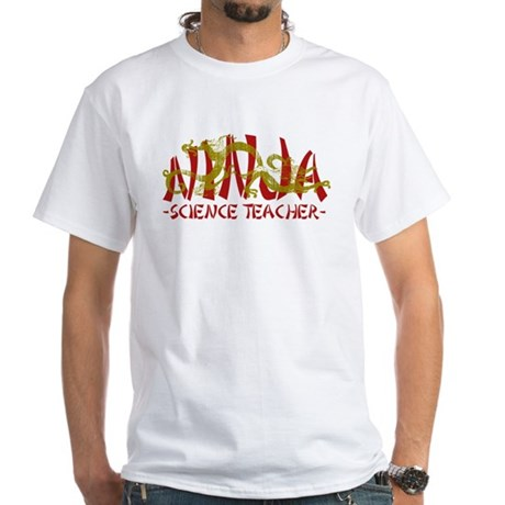 Dragon Ninja Science Teacher White T-Shirt
