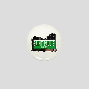 SAINT PAULIS COURT, BROOKLYN, NYC Mini Button