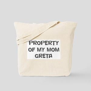 Property of My Mom Greta Tote Bag
