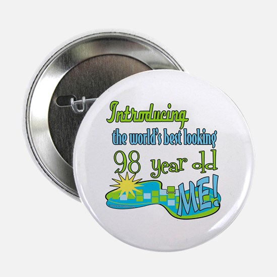 """Best Looking 98th 2.25"""" Button"""