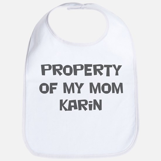 Property of My Mom Karin Bib