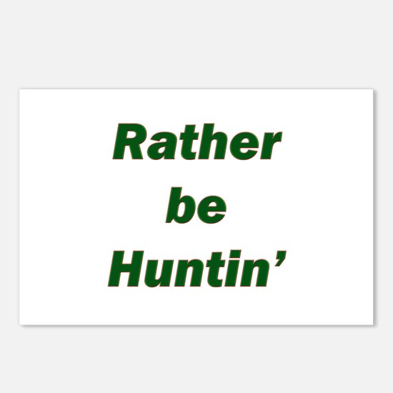 Rather Be Huntin' Postcards (Package of 8)