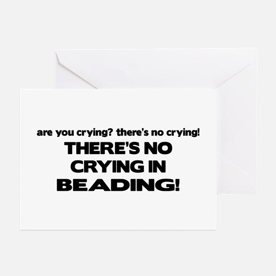 There's No Crying in Beading Greeting Cards (Pk of