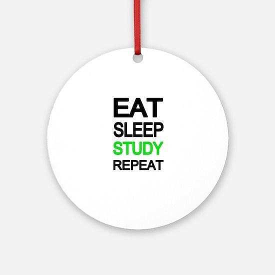 Eat sleep study repeat Round Ornament