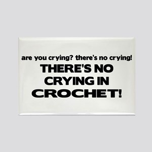 There's No Crying in Crochet Rectangle Magnet