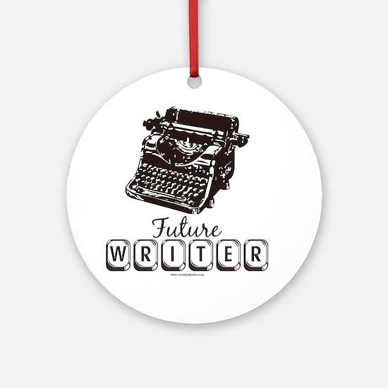 Future Writer Aspring Author Ornament (Round)