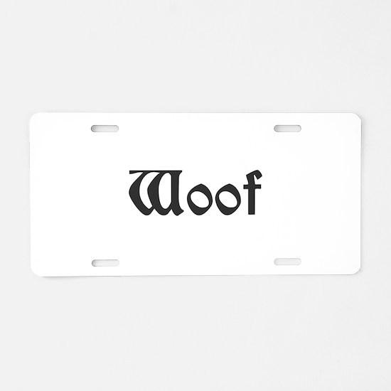 Woof Aluminum License Plate