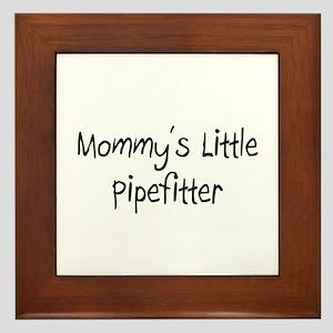 Mommy's Little Pipefitter Framed Tile