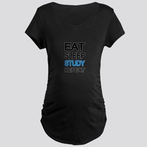 Eat sleep study repeat Maternity T-Shirt
