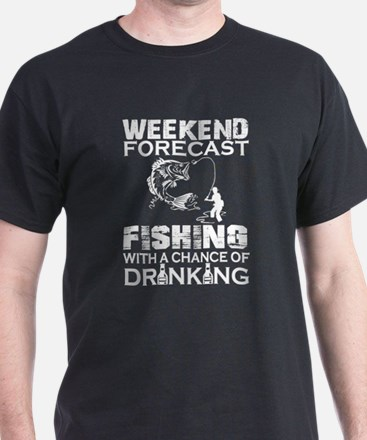 Weekend Forecast Fishing With A Chance Of T-Shirt