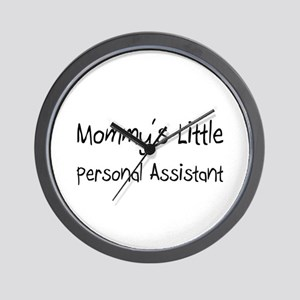Mommy's Little Personal Assistant Wall Clock