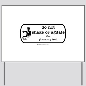 shake or agitate pt Yard Sign
