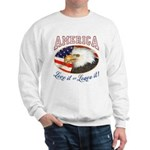 RETRO America- Love it or Leave it! Sweatshirt