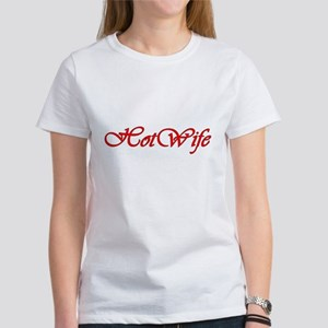 2-hotwife_4 T-Shirt