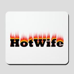 Flaming Hotwife Mousepad