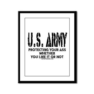 US ARMY PROTECTING YOUR ASS Framed Panel Print