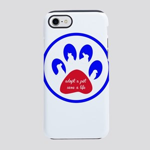 adopt a pet - save a life iPhone 8/7 Tough Case