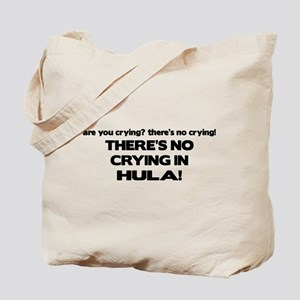 There's No Crying in Hula Tote Bag