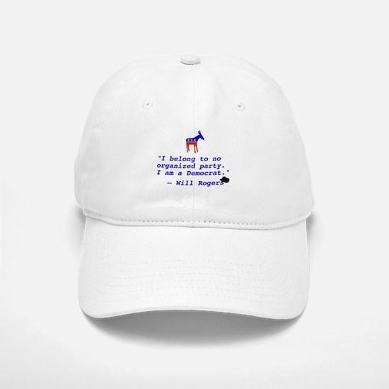 Will Rogers Democrat Quote Baseball Baseball Cap