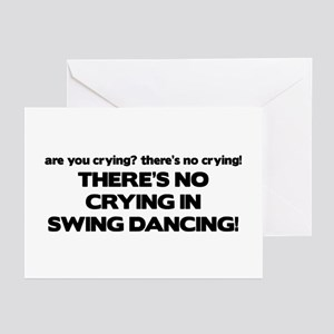 There's No Crying Swing Dancing Greeting Cards (Pk