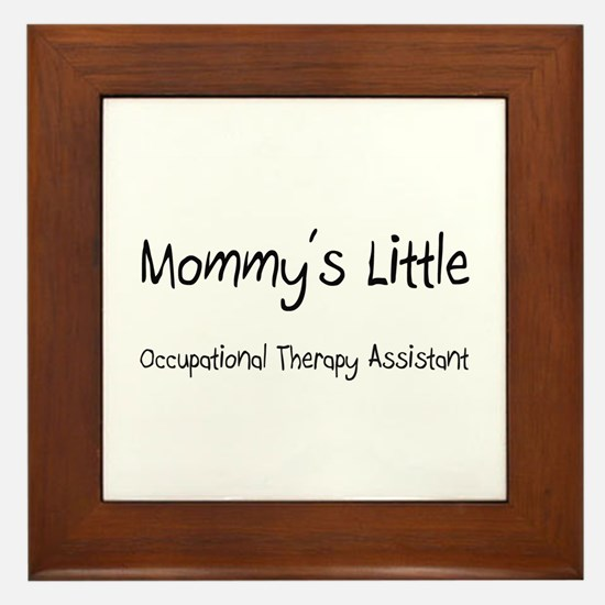 Mommy's Little Occupational Therapy Assistant Fram