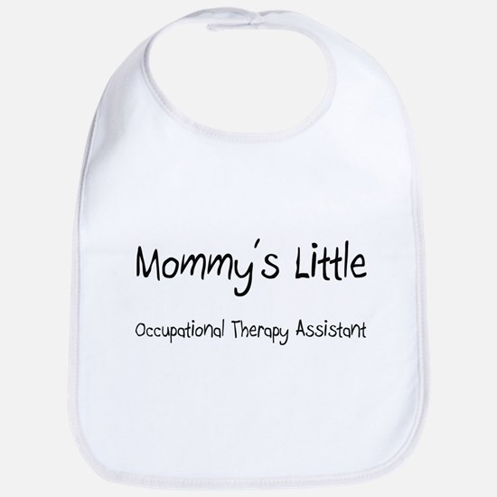 Mommy's Little Occupational Therapy Assistant Bib