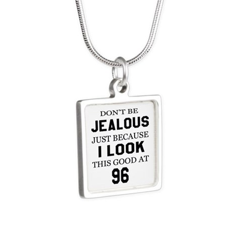 I Look This Good At 96 Silver Square Necklace