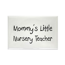 Mommy's Little Nursery Teacher Rectangle Magnet