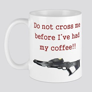 Do Not Cross Me Mug