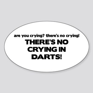 There's No Crying in Darts Oval Sticker