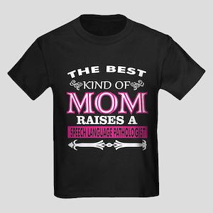 Best Kind Of Mom Raises SpeechLanguage Pat T-Shirt