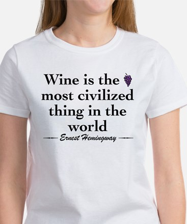 Hemingway Wine Quote Women's T-Shirt