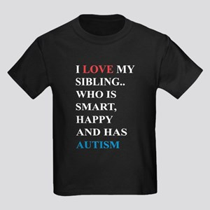 I Love My Sibling Who Is Smart Happy And H T-Shirt