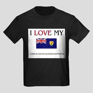 I Love My Turks & Caicos Islander Boyfriend Kids D