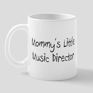Mommy's Little Music Director Mug